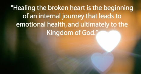 Healing the broken heart is the beginning of an internal journey that leads to emotional health, and ultimately to the Kingdom of God.