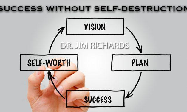 Success Without Self Destruction